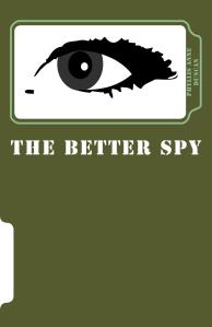 The_Better_Spy_Cover_for_Kindlejpg
